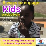 5 Ways to Keep Your Children Busy and Productive the COVID-19 Pandemic.